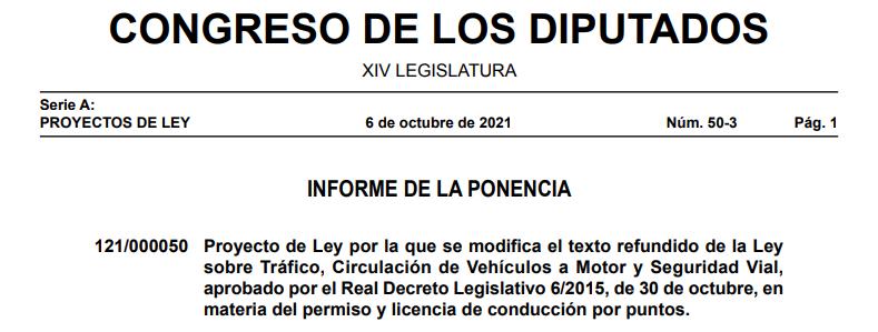 Proyecto de Ley por la que se modifica el texto refundido de la Leysobre Tráfico, Circulación de Vehículos a Motor y SeguridadVial,